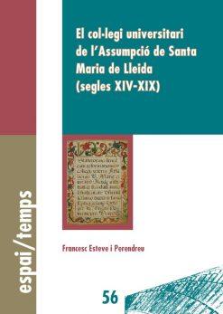 El col·legi universitari de l'Assumpció de Santa Maria de Lleida (segles XIV-XIX).