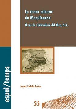 La conca minera de Mequinensa. El cas de Carbonífera del Ebro, S.A.