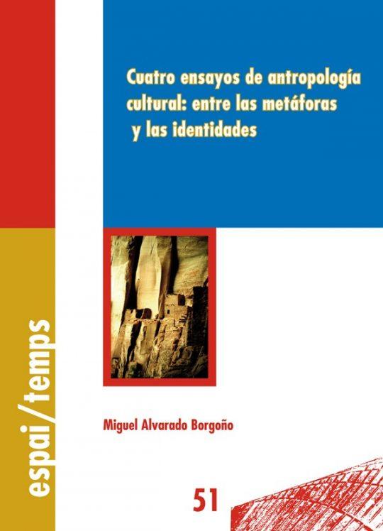 Cuatro ensayos de antropología cultural: entre las metáforas y las identidades.