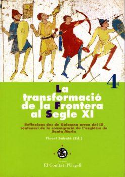 La transformació de la frontera al segle XI.