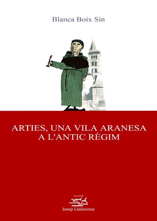 Arties, una vila aranesa a l'antic règim.