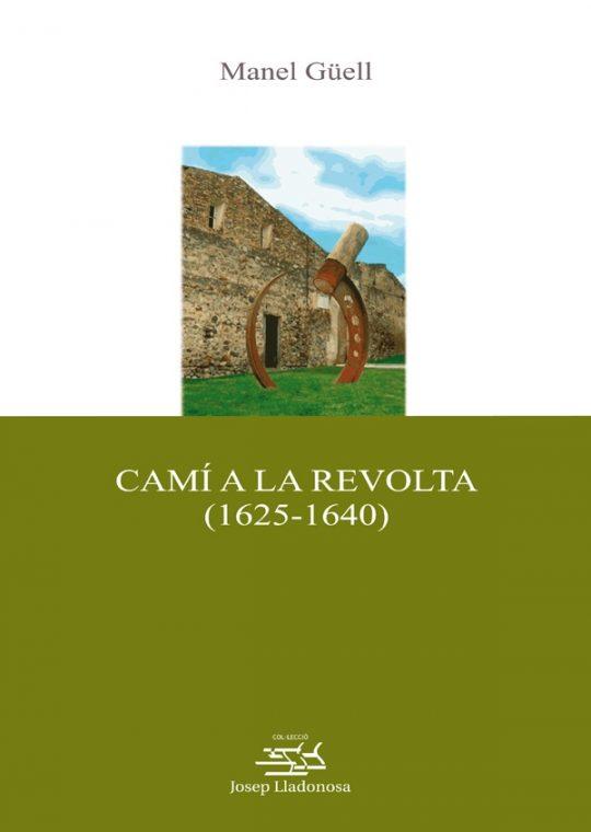Camí a la revolta (1625-1640).