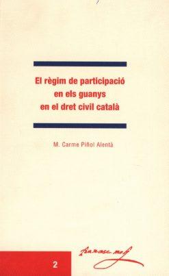 El règim de participació en els guanys en el dret civil català.