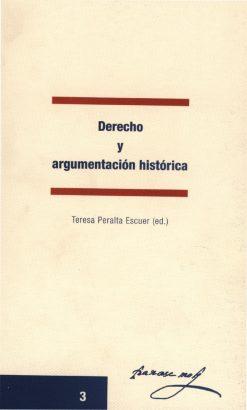 Derecho y argumentación histórica.