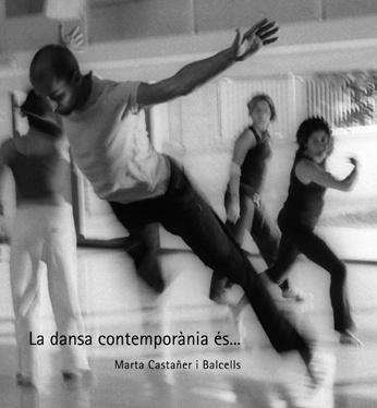 La dansa contemporània és...