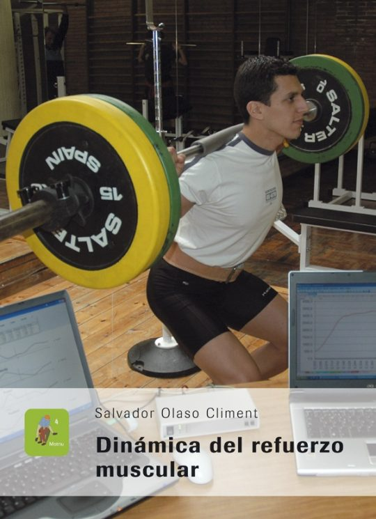 Dinámica del refuerzo muscular.
