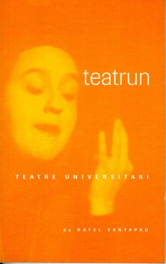 Teatrun. Teatre universitari.