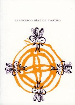 Francisco Díaz de Castro.