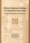 Manuel Jiménez Catalán. La imprenta en Lérida. Ensayo bibliográfico (1479-1917).