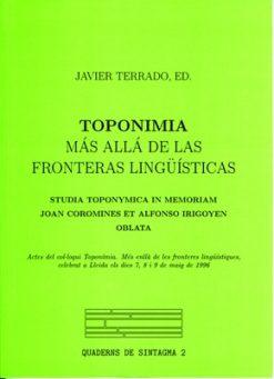 Toponimia. Más allá de las fronteras lingüísticas.