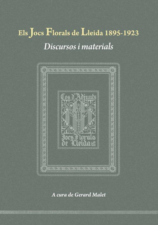 Els Jocs Florals de Lleida 1895-1923. Discursos i materials.