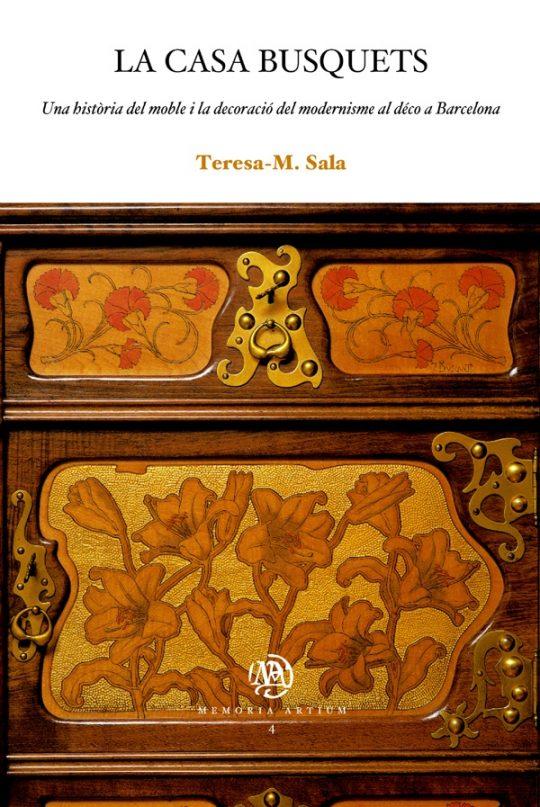La Casa Busquets. Una història del moble i la decoració del modernisme al déco a Barcelona.
