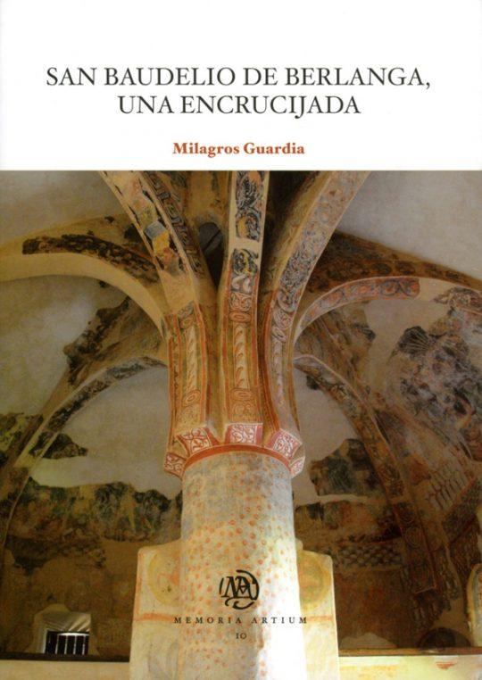 San Baudelio de Berlanga, una encrucijada.