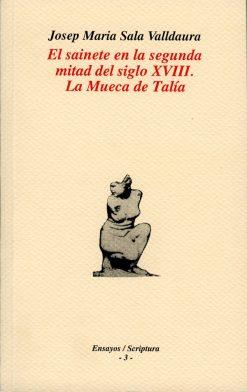 El sainete en la segunda mitad del siglo XVIII. La mueca de Talía.