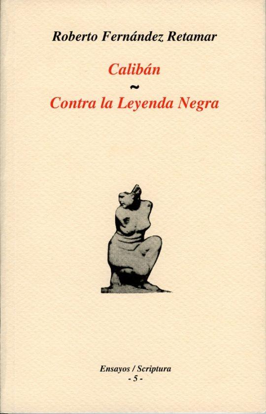 Calibán & Contra la Leyenda Negra.