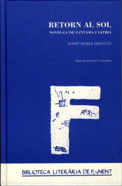 Retorn al sol. Novel·la de fantasia i sàtira. Josep Maria Francès.