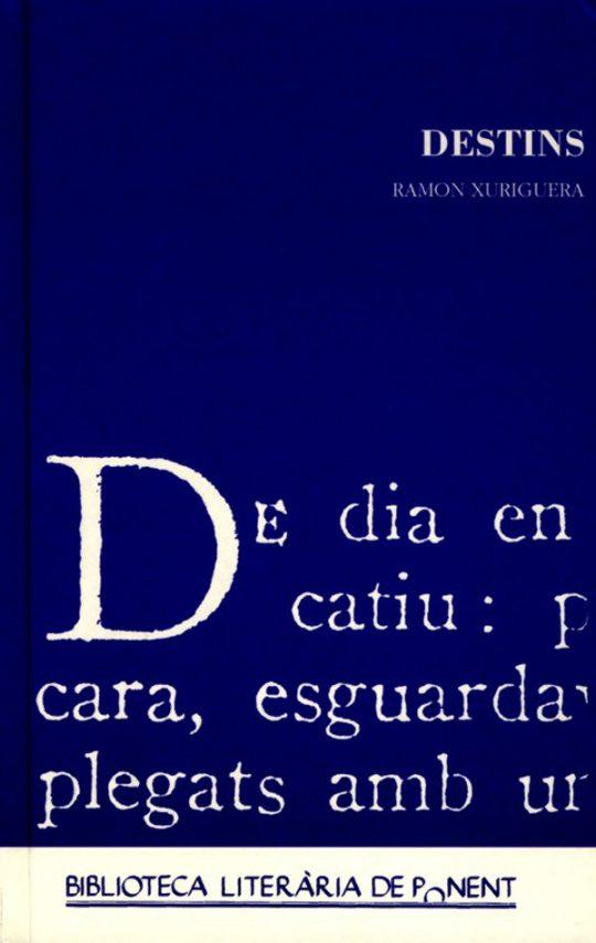 Destins. Ramon Xuriguera.