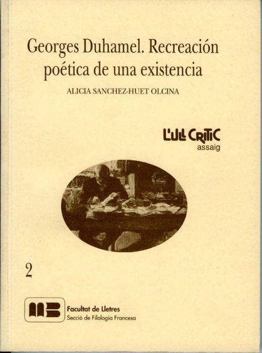 Georges Duhamel. Recreación poética de una existencia.