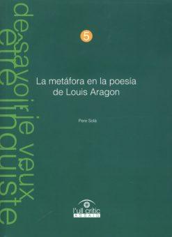 La metáfora en la poesía de Louis Aragon.