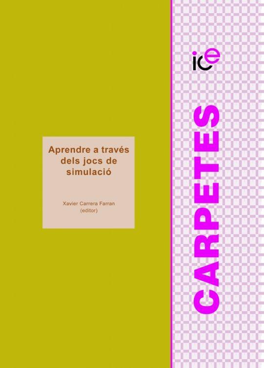 Aprendre a través dels jocs de simulació. Edició bilingüe català i castellà.