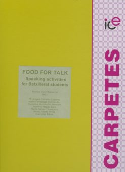 Food for talk. Speaking activities for Batxillerat students.