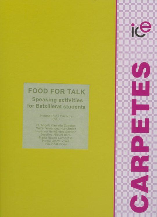 Food for talk. Speaking activities for Batxillerat students.