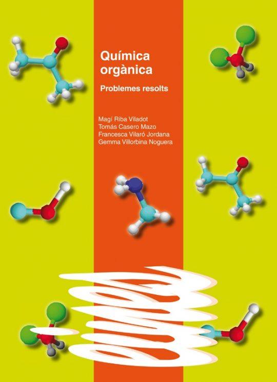 Química orgànica. Problemes resolts.
