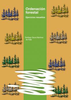 Ordenación forestal. Ejercicios resueltos.