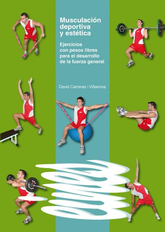 Musculación deportiva y estética. Ejercicios con pesos libres para el desarollo de la fuerza general.
