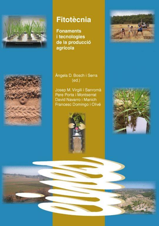 Fitotècnia. Fonaments i tecnologies de la producció agrícola.