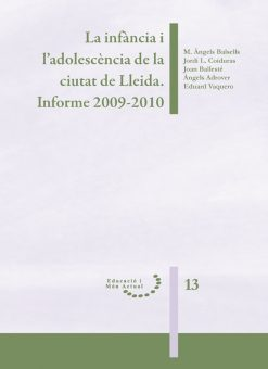 La infància i l'adolescència de la ciutat de Lleida. Informe 2009-2010.