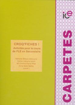 Croq'fiches! Activités pour le cours de FLE en Secondaire.