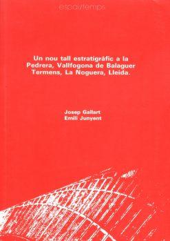 Un nou tall estratigràfic a la Pedrera, Vallfogona de Balaguer-Térmens, la Noguera, Lleida.