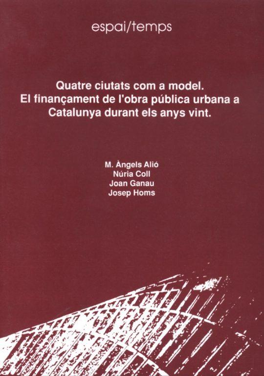 Quatre ciutats com a model. El finançament de l'obra pública urbana a Catalunya durant els anys vint.