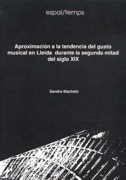 Aproximación a la tendencia del gusto musical en Lleida durante la segunda mitad del siglo XIX.