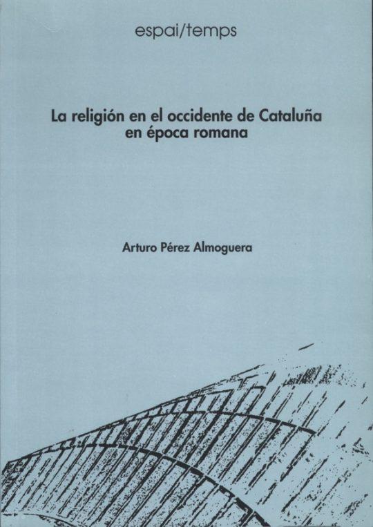 La religión en el occidente de Cataluña en época romana.