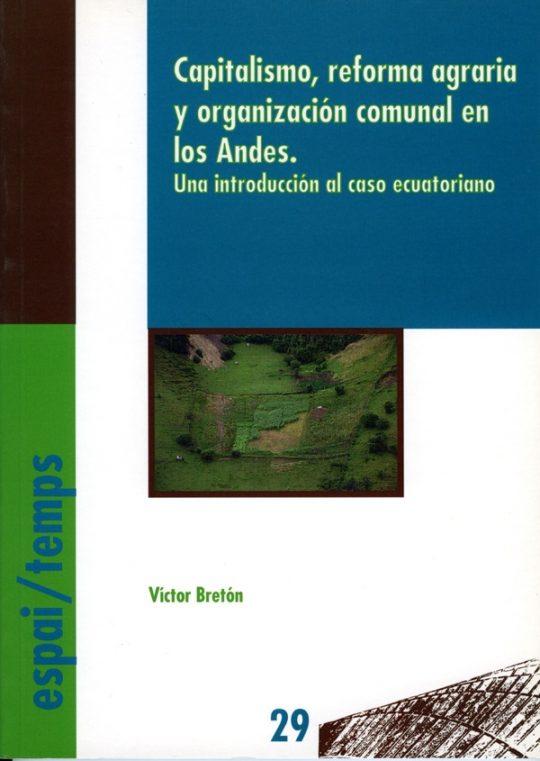 Capitalismo, reforma agraria y organización comunal en lo Andes. Una introducción al caso ecuatoriano.
