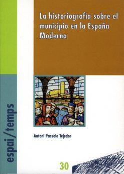 La historiografía sobre el municipio en la España Moderna.