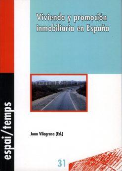 Vivienda y promoción inmobiliaria en España.
