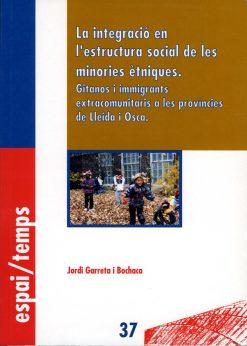La integració en l'estructura social de les minories ètniques.