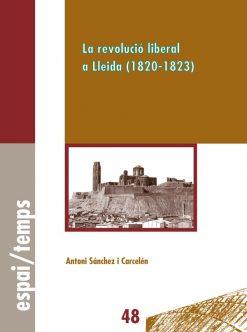 La revolució liberal a Lleida (1820-1823).