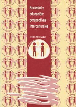 Sociedad y educación: perspectivas interculturales.
