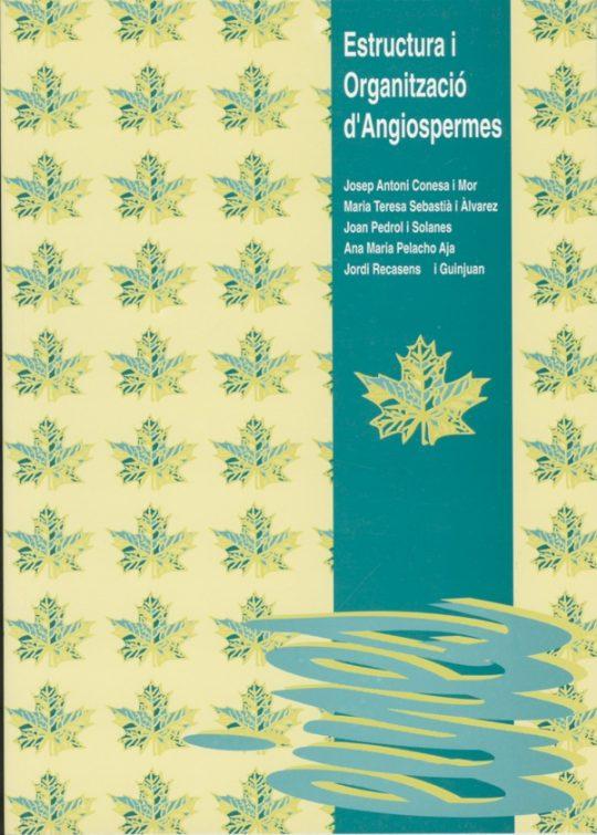 Estructura i organització d'angiospermes.