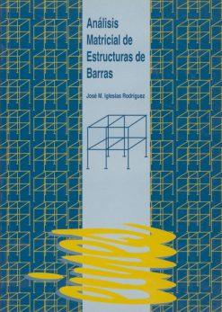 Análisis matricial de estructuras de barras.