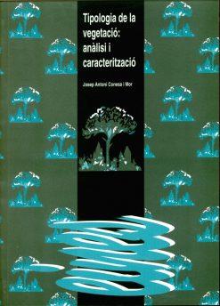Tipologia de la vegetació: anàlisi i caracterització.