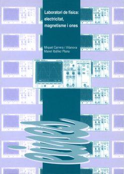 Laboratori de física: electricitat, magnetisme i ones.