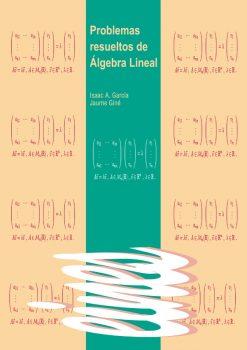 Problemas resueltos de álgebra lineal.