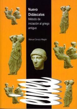 Nuevo Didáscalos. Método de iniciación al griego antiguo.