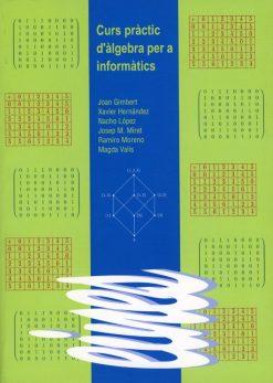 Curs pràctic d'àlgebra per a informàtics.