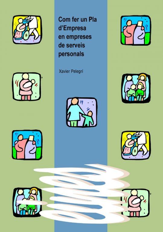 Com fer un Pla d'Empresa en empreses de serveis personals.